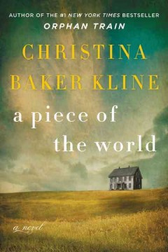 Book Cover: A Piece of the World: A Novel