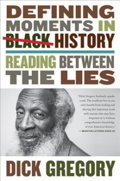 Book Cover: The Most Defining Moments in Black History According to Dick Gregory