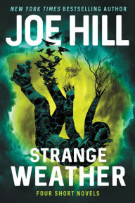 Book Cover: Strange Weather: Four Short Novels