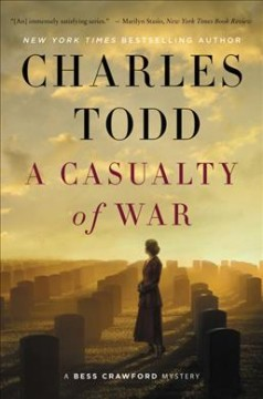 Book Cover: Casualty of War: A Bess Crawford Mystery