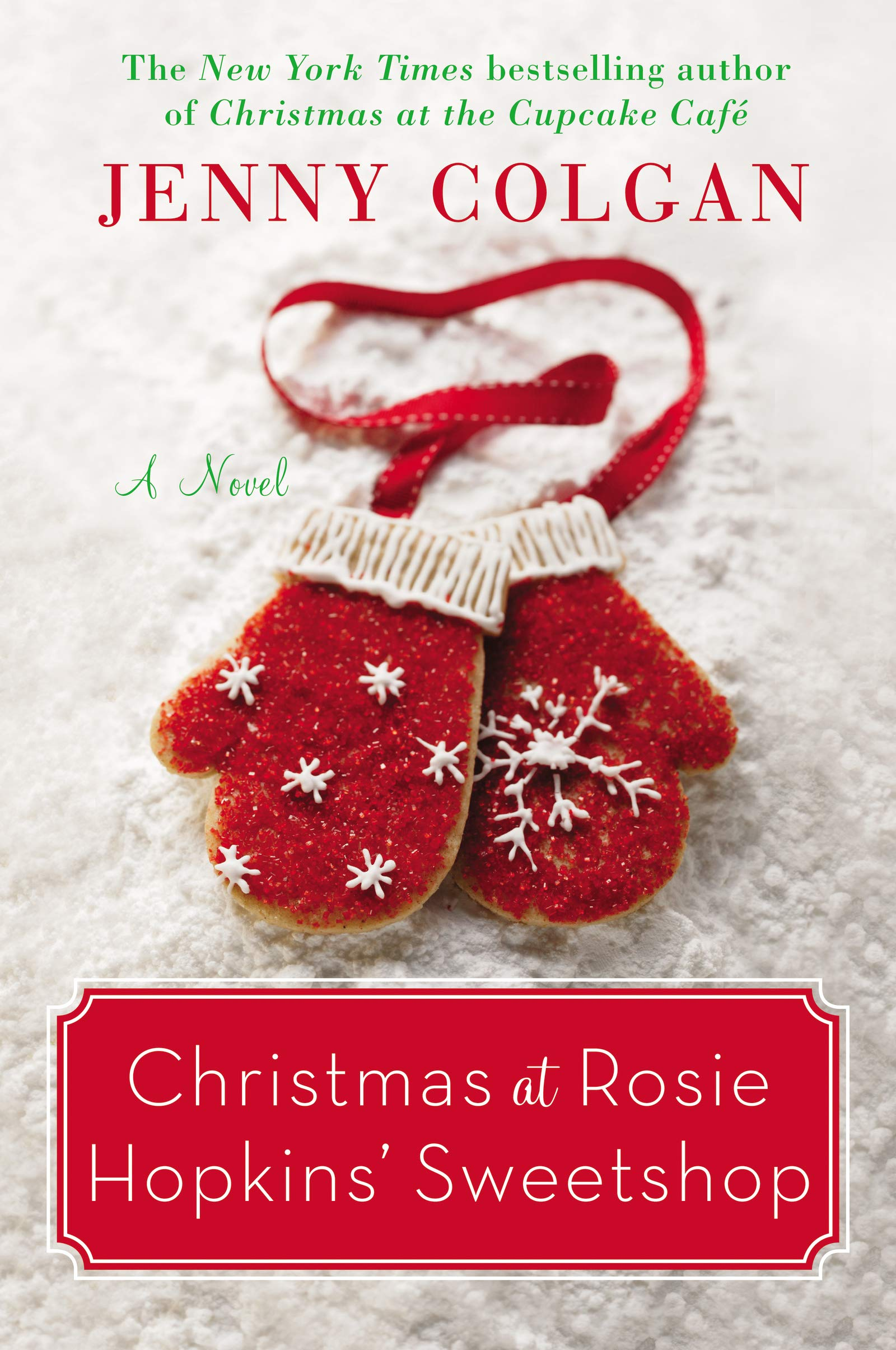 Book Cover: Christmas at Rosie Hopkins' Sweetshop: A Novel