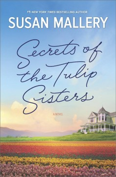 Book Cover: Secrets of the Tulip Sisters