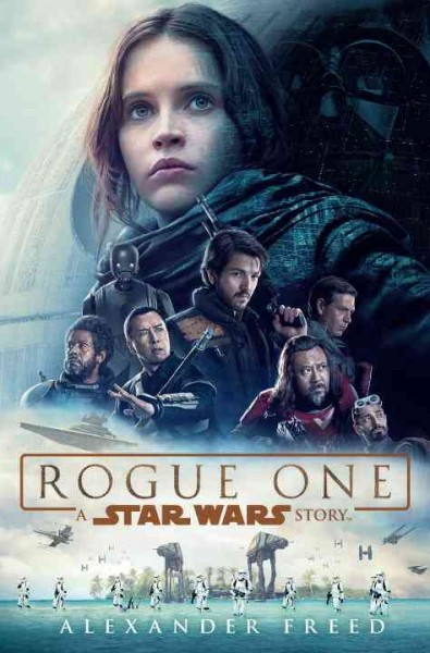 Book Cover: Rogue One: A Star Wars Story