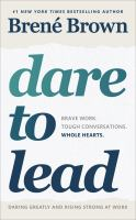 Book Cover: Dare to Lead: Brave Work. Whole Hearts. Tough Conversations.