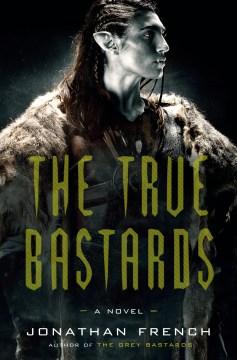 Book Cover: The True Bastards