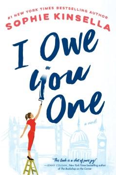 Book Cover: I Owe You One: A Novel
