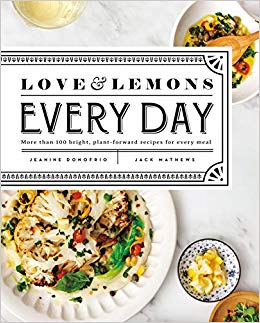 Book Cover: Love and Lemons Every Day: More than 100 Bright, Plant-Forward Recipes for Every Meal