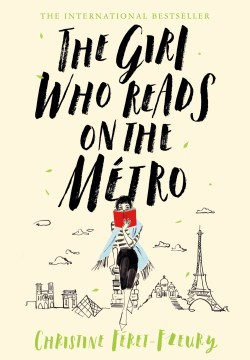 Book Cover: The Girl Who Reads on the Métro: A Novel