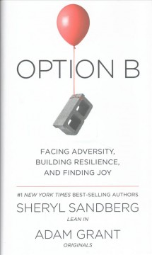 Book Cover: Option B: Facing Adversity, Building Resilience and Finding Joy