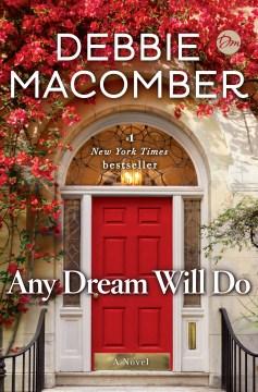 Any Dream Will Do: A Novel