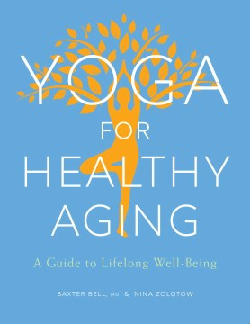 Book Cover: Yoga for Healthy Aging: A Guide to Lifelong Well-Being