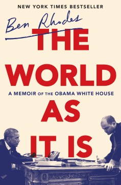 Book Cover: The World as It Is: A Memoir of the Obama White House